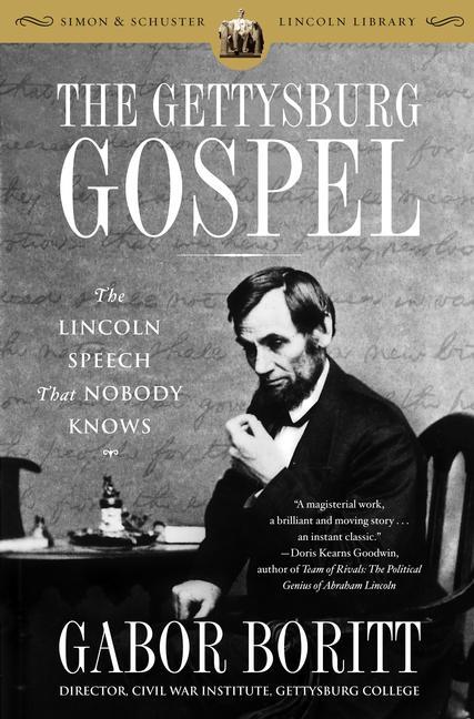 The Gettysburg Gospel By Boritt, Gabor