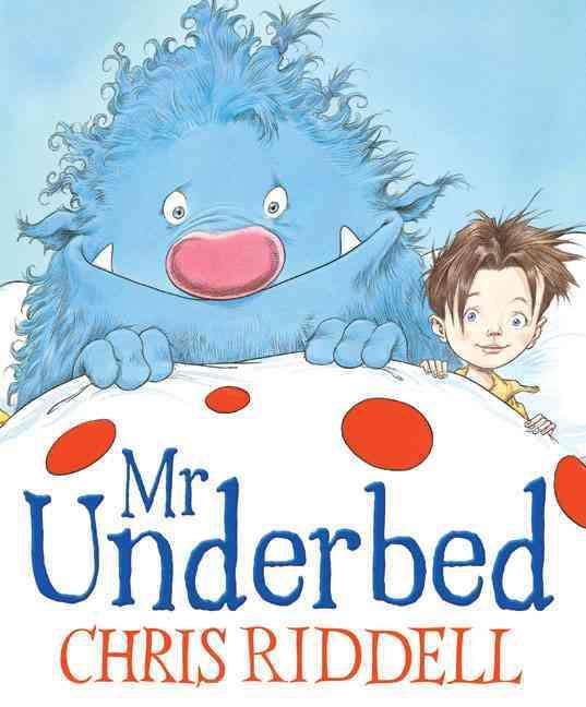 Mr. Underbed By Riddell, Chris